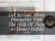 Get Serious About Prosperity With The Help Of These 10 Money Habits