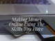 Making Money Online Using The Skills You Have