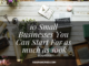 10 Small Businesses You Can Start For as much as 100k