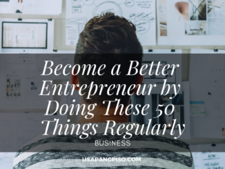 Become a Better Entrepreneur by Doing These 50 Things Regularly