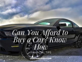 Can You Afford to Buy a Car? Know How