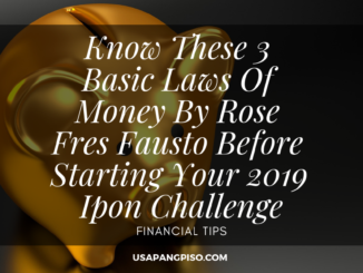 Know These 3 Basic Laws Of Money By Rose Fres Fausto Before Starting Your 2019 Ipon Challenge