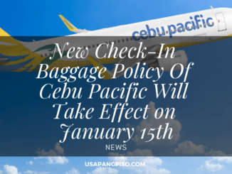 New Check-In Baggage Policy Of Cebu Pacific Will Take Effect on January 15th