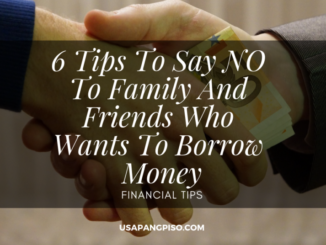 6 Tips To Say NO To Family And Friends Who Wants To Borrow Money