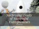 Surprising Traits of Successful Entrepreneurs
