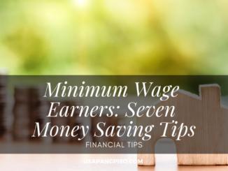 Minimum Wage Earners Seven Money Saving Tips