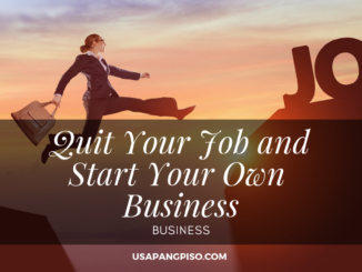 Quit Your Job and Start Your Own Business