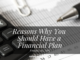 Reasons Why You Should Have a Financial Plan