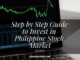 Step by Step Guide to Invest in Philippine Stock Market