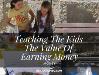 Teaching The Kids The Value Of Earning Money