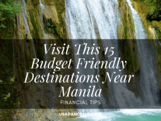 Visit This 15 Budget Friendly Destinations Near Manila