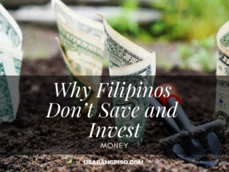 Why Filipinos Don't Save and Invest