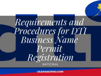 Requirements and Procedures for DTI Business Name Permit Registration