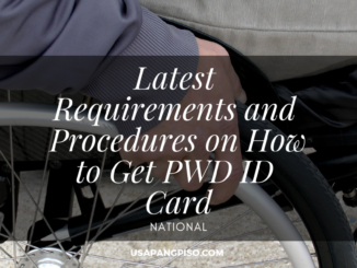 Latest Requirements and Procedures on How to Get PWD ID Card