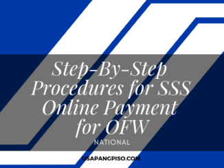 Step-By-Step Procedures for SSS Online Payment for OFW
