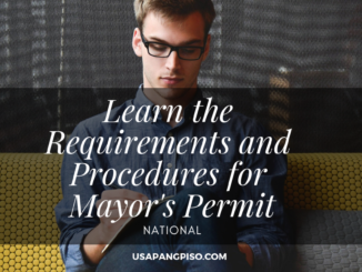 Learn the Requirements and Procedures for Mayor's Permit