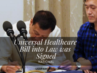 Universal Healthcare Bill into Law was Signed by President Duterte