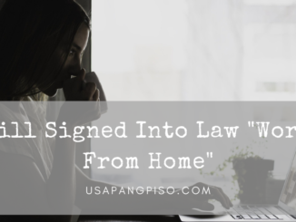"Bill Signed Into Law ""Work From Home"""