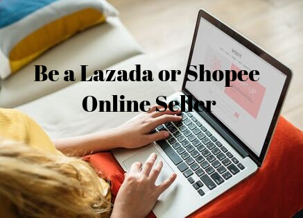 Be a Shopee or Lazada seller